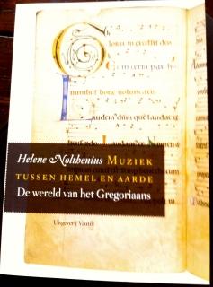 helene nolthenius, muziek tussen hemel en aarde, de wereld van het Gregoriaans