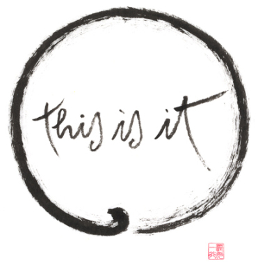 THIS IS IT, Dit is het, Thich Nhat Hanh, Thay, leven in het nu