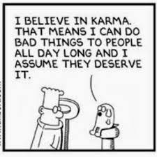 .karma is a bitch