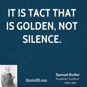 samuel-butler-poet-it-is-tact-that-is-golden-not