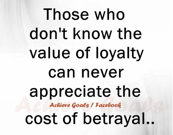 those-who-dont-know-the-value-of-loyalty